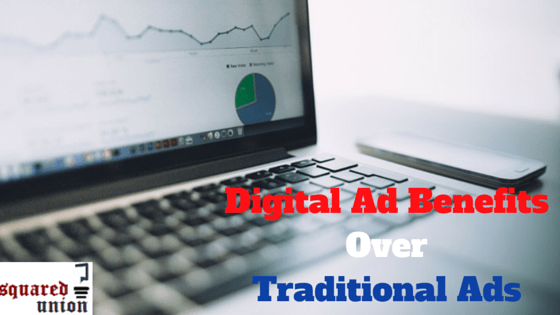 Digital Ad Benefits Over Traditional Ads (1)