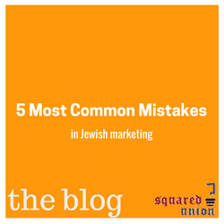 5 Most Common Mistakes in Jewish Marketing Featured