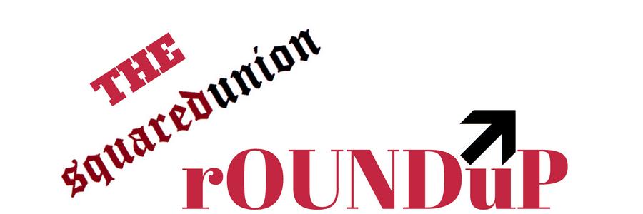 The SquaredUnion rOUNDuP