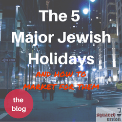 The 5 Major Jewish Holidays