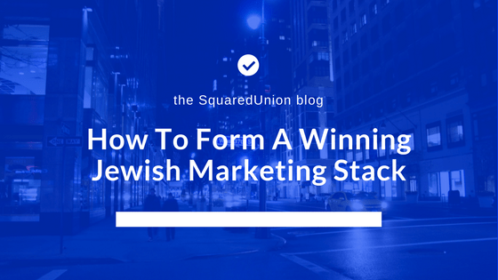 How To Form A Winning Jewish Marketing Stack (1)