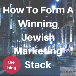 How To Form A Winning Jewish Marketing Stack Thumbnail