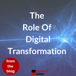 The Role Of Digital Transformation